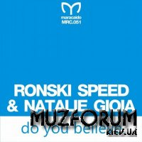 Ronski Speed & Natalie Gioia - Do You Believe (2017)