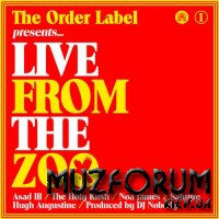 The Order Label Presents Live From The Zoo (2017)