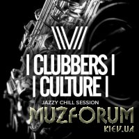 Clubbers Culture Jazzy Chill Session (2017)