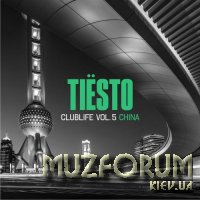 Tiesto CLUBLIFE Vol. 5 China (2017)