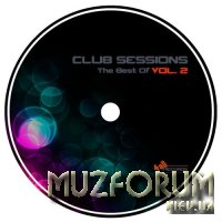 Club Sessions - The Best Of Vol. 2 (2017)
