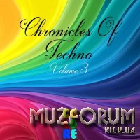 Chronicles of Techno, Vol. 3 (2017)