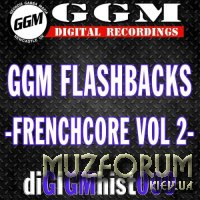Ggm Flashbacks: Frenchcore, Vol. 2 (2017)