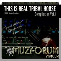 This Is Real Tribal House, Vol. 1 (2017)
