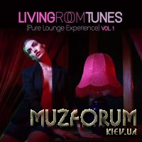 Living Room Tunes (Pure Lounge Experience), Vol. 1 (2017)