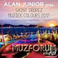 Alan Junior Pres. Saint Tropez Muziek Colours 2017 (2017) FLAC