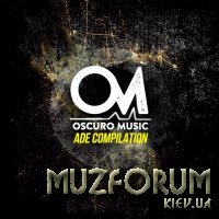 Oscuro Music ADE Compilation (004) (2017)