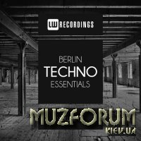 Berlin Techno Essentials, Vol. 01 (2017)