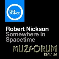 Robert Nickson - Somewhere In Spacetime (2017)