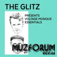 The Glitz Presents Voltage Musique Essentials (2017)