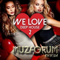 We Love Deep House, Vol. 2 (2017)