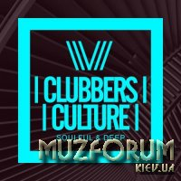 Clubbers Culture: Soulful and Deep (2017)