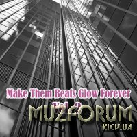 Make Them Beats Glow Forever, Vol. 2 (2017)