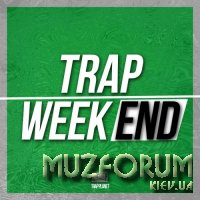 Trap Weekend (2017)