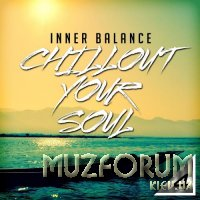 Inner Balance: Chillout Your Soul 4 (2017)
