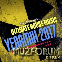 Ultimate House Music Yearmix 2017 (2017)