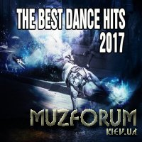 The Best Dance Hits 2017 (2017)