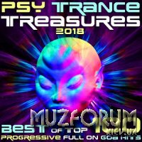 Psy Trance Treasures 2018: Best Of Top 100 Progressive Full On Goa Hits (2017)
