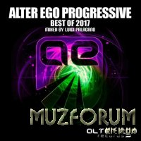 Luigi Palagano - Alter Ego: Progressive Best Of 2017 (2017)