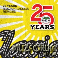 25 Years Bonzai Classics - Remixed (2017)