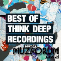 Best of Think Deep Recordings Part Two (2017)
