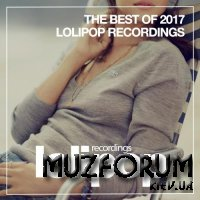 The Best of Lolipop Recordings 2017 (2018)