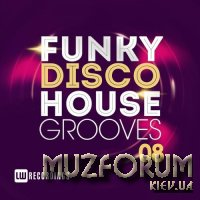 Funky Disco House Grooves, Vol. 08 (2018)