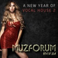 A New Year of Vocal House Vol 2 (2018)