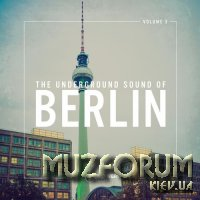 The Underground Sound of Berlin Vol 3 (2018)