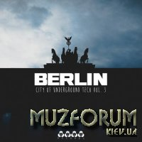 Berlin City of Underground Tech Vol 3 (2018)