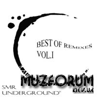 SMR Undergroun - Best Of Remixes Vol. I (2018)