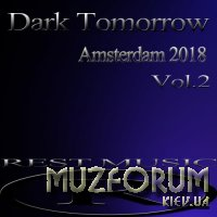 Dark Tomorrow Amsterdam 2018, Vol. 2 (2018)