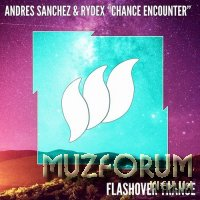 Andres Sanchez & Rydex - Chance Encounter (2018)