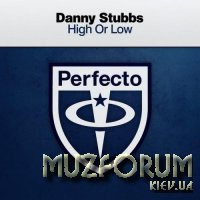 Danny Stubbs - High or Low (2018)