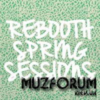 Rebooth Spring Sessions (2018)