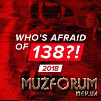 Who's Afraid Of 138?! 2018 (2018)