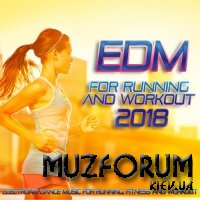 EDM For Running And Workout 2018 (2018)