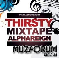 The Thirsty Mixtape, Vol. 1 (2018)