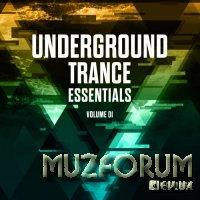 Underground Trance Essentials, Vol. 01 (2018)