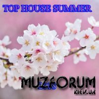 Top House Summer 2018 (2018)