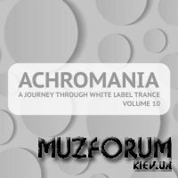 Achromania - A Journey Through White Label Trance Vol 10 (2018)