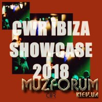 CWR Ibiza Showcase 2018 (2018)