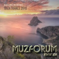 Black Hole Recordings: Ibiza Trance 2018 (2018)