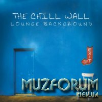 The Chill Wall (Lounge Background) (2018)