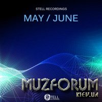 Stell Recordings May & June 2018 (2018)