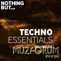 Nothing But... Techno Essentials, Vol. 04 (2018)