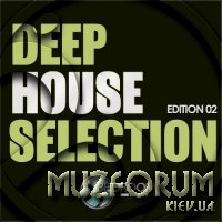 Deep House Selection Edition 02 (2018)