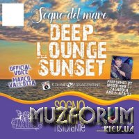 Deep Lounge Sunset (2018)