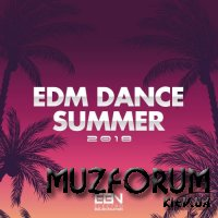 EDM Dance Summer 2018 (2018)