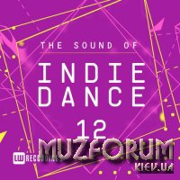 The Sound Of Indie Dance, Vol. 12 (2018)